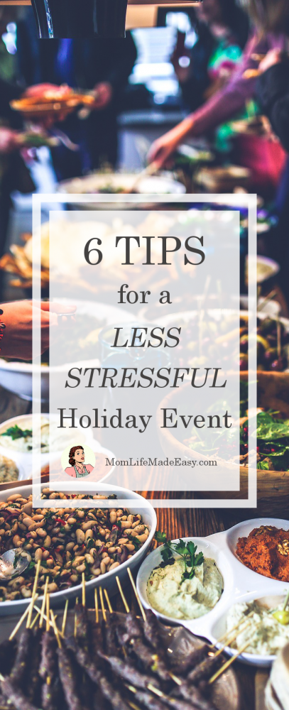 These 6 tips for a less stressful holiday event are easier than you might think! Get the 6 tips I use to make sure my holiday is as perfect as the pictures!
