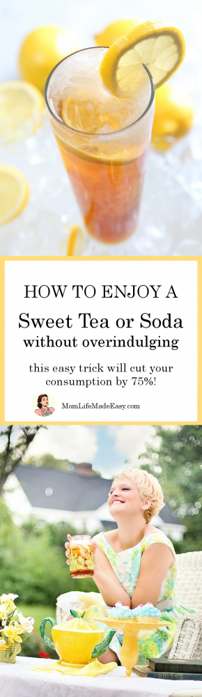 This super simple trick for still enjoying a sweet tea or soda, on occasion, without overindulging will let you relax without ruining your diet!