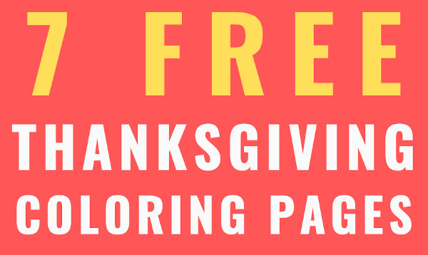 7 Free Thanksgiving Coloring Pages Image Text