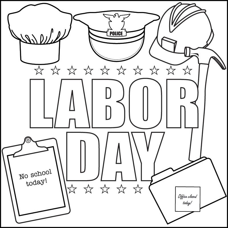 Labor Day summer printable coloring page featuring gear from different professions and various notes about offices being closed and school being out for the day